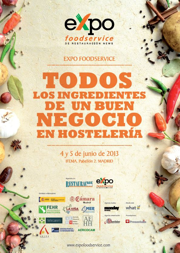 expofoodservice 2013 IFEMA firma un acuerdo con EXPO FOODSERVICE para la realizacin de su dcima edicin los das 4 y 5 de junio en Feria de Madrid